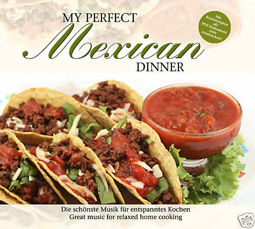 CD Mexican My Perfect Dinner von Various Artists