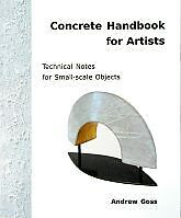 Concrete Handbook for Artists: sculpture how-to, new