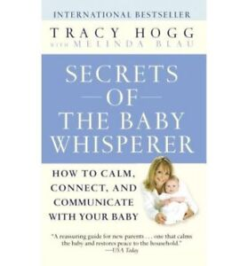 Secrets of the Baby Whisperer by Tracy Hogg - BRAND NEW
