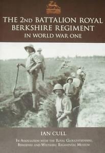 2nd-BATTALION-ROYAL-BERKSHIRE-REGIMENT-WW1-History-NEW