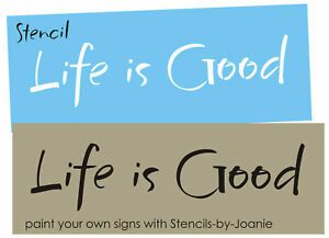 Stencil primitive font life is good country family home for Life is good home decor