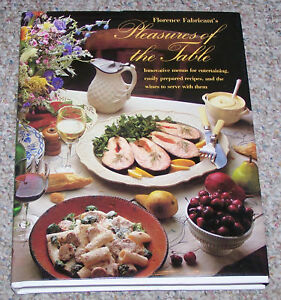 Florence-Fabricants-Pleasures-of-the-Table-Cookbook-Easy-Recipes-Wines-to-Serve