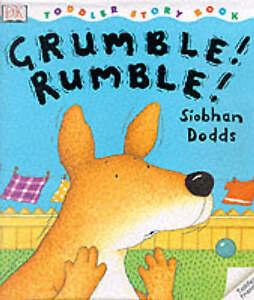 Dodds-Siobhan-DK-Toddler-Story-Book-Grumble-Rumble-Book