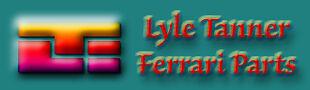 Lyle Tanner Ferrari Parts