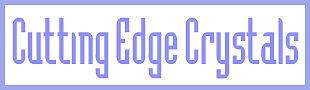 Cutting Edge Crystals