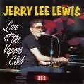 Live At The Vapors Club von Jerry Lee Lewis (1991)
