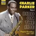 Bird On The Side von Charlie Parker (2002)