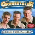 Es lebe Volksmusik von die Grubertaler (2006)