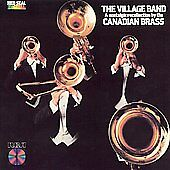 The Village Band by Canadian Brass, Frederic Mills (10 track LN CD, 1990, RCA)