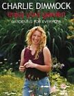 Enjoy Your Garden: Gardening for Everyone by Charlie Dimmock (Hardback, 2000)