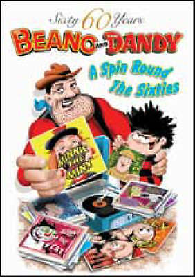 60 Years of Dandy and Beano - Spin Round the Sixties by D.C.Thomson & Co Ltd