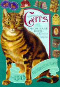Good, Victorian Cats: Decoupage Book with 10 projects, Maggie Philo, Michelle Lo