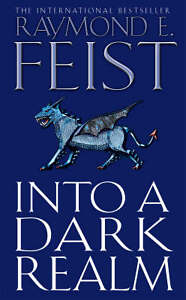 Into-a-Dark-Realm-by-Raymond-E-Feist-Paperback-2007