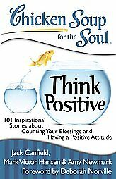 Chicken Soup for the Soul: Think Positive (2010) NEW