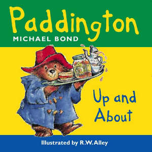 Paddington-Bear-Up-and-About-Paddington-ACCEPTABLE-Book