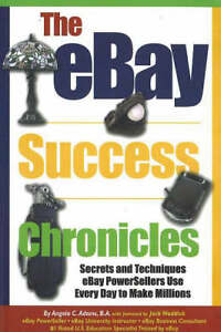 The-EBay-Success-Chronicles-Secrets-and-Techniques-EBay-Powersellers-Use-Every