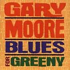 Gary Moore - Blues For Greeny [Remastered] (2003)