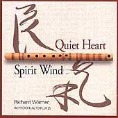 Warner, Richard : Quiet Heart & Spirit Wind CD