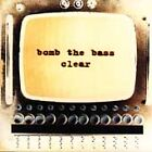 Bomb the Bass - Clear (2002)