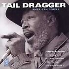 Tail Dragger - American People (1999)