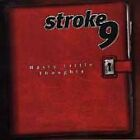 Stroke 9 - Nasty Little Thoughts (2000)