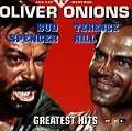 Spencer/Hill-Greatest Hits von Oliver Onions (1994)