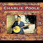 Charlie Poole - With the North Carolina Rambler and Highlanders CD SEALED