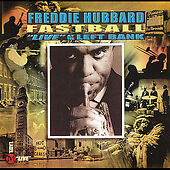 Fastball-Live-at-the-Left-Bank-by-Freddie-Hubbard-CD-Apr-2005-Hyena-Records