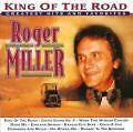 King Of The Road von Roger Miller (2003)