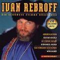 Die Schönste Stimme Russlands von Ivan Rebroff (1999)