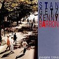 People Time von Stan Getz,Kenny Barron (1992)