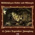 Wildschützen Lieder und Gstanzln,25 Jah von Tegernseer Zwoagsang (1990)