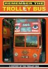 Remember The Trolley Bus (DVD, 2003)