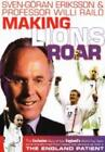 Sven-Goran Eriksson And Professor Willi Railo - Making Lions Roar (DVD, 2002)