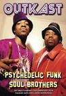 Outkast - Psychedelic Funk Soul Brothers (DVD, 2006)