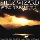 Silly Wizard - Wild & Beautiful (2000)