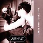In the Nursery - Asphalt (1997)