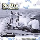 No Use for a Name - More Betterness! (1999)