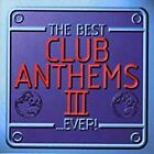 Various Artists - Best Club Anthems...ever Vol.3 The (1998)