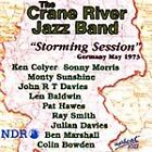Crane River Jazz Band - Storming Session (Germany May 1973) The (2008)