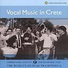 Various Artists - Vocal Music in Crete (The World's Musical Tradition, 2000)
