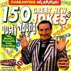 Dusty Young - 150 Great New Jokes (2000)