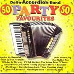 50 Party Favourites, Delta Accordion Band CD , Acceptable, FREE & Fast Delivery