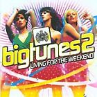 Various Artists - Big Tunes Vol.2 (Living For The Weekend, 2005)