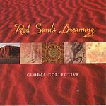 RED SANDS DREAMING GLOBAL COLLECTIVE NEW SEALED CD 2001 NEW WORLD MUSIC