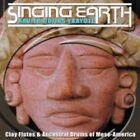 Xavier Quijas Yxayotl - Singing Earth (2002)