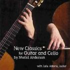 Muriel Anderson - New Classics for Guitar and Cello by (2003)