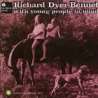 Richard Dyer-Bennett - With Young People in Mind (2000)