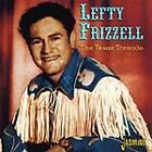 Lefty Frizzell - Texas Tornado (2005)