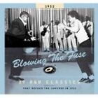 Various Artists - Blowing the Fuse (29 R&B Classics That Rocked the Jukebox in 1952, 2005)
